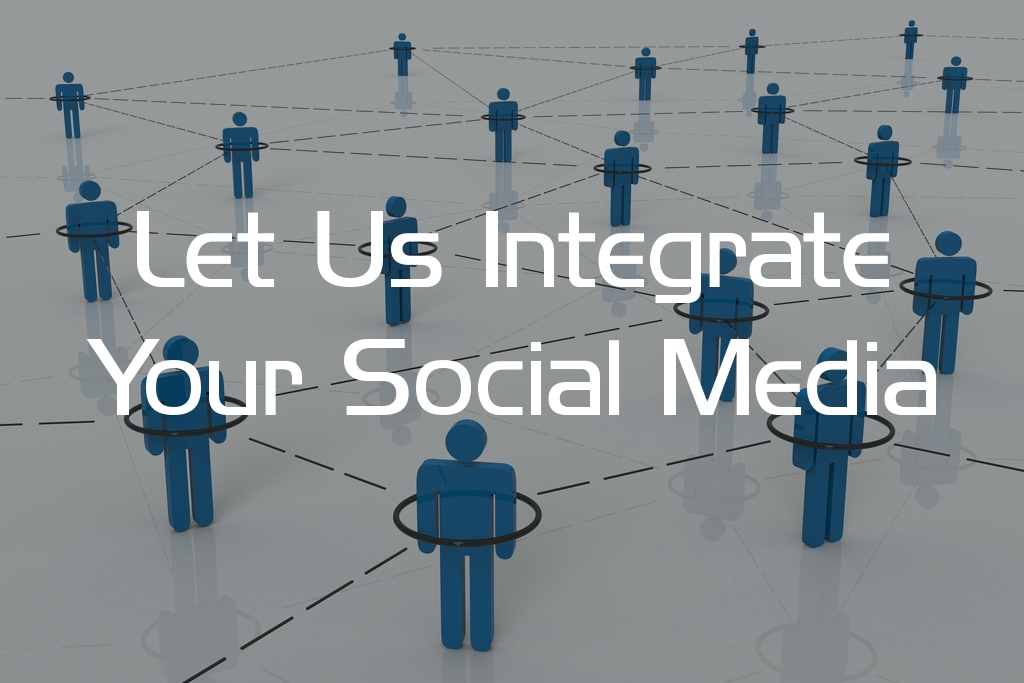 Let Us Integrate Your Social Media