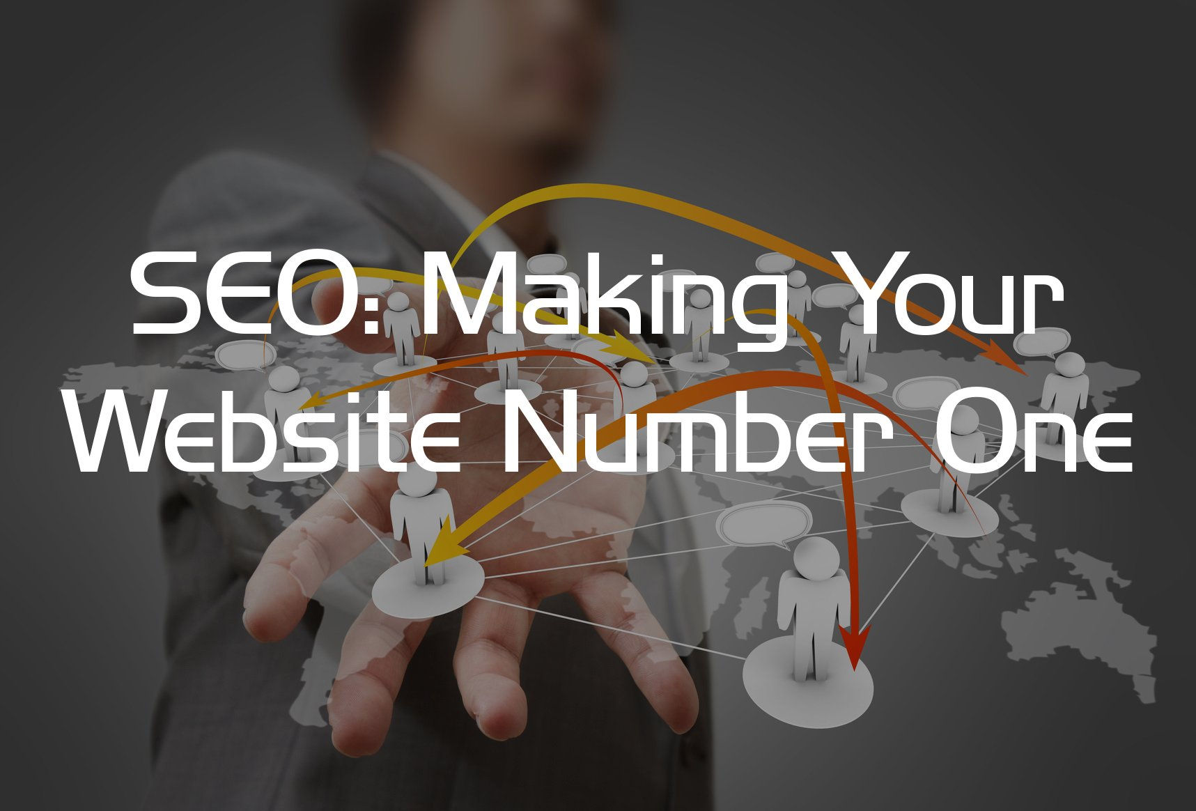 SEO: Making Your Website Number One
